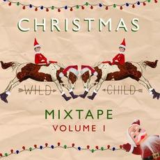 Christmas Mixtape, Volume 1 mp3 Album by Wild Child