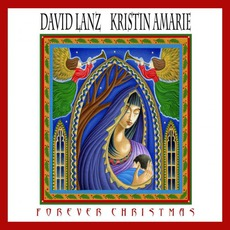 Forever Christmas mp3 Album by David Lanz & Kristin Amarie