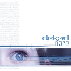 Dare mp3 Album by Dekad