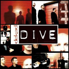 Dive mp3 Album by Dekad