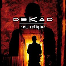 New Religion mp3 Album by Dekad