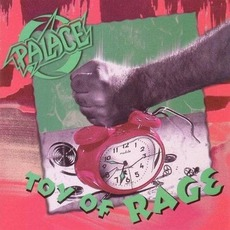 Toy Of Rage mp3 Album by Palace