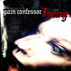 Fearrage mp3 Album by Pain Confessor