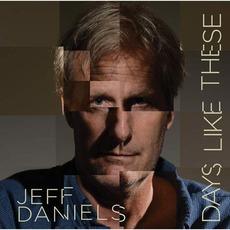 Days Like These mp3 Album by Jeff Daniels