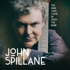 The Man Who Came In From The Dark mp3 Album by John Spillane