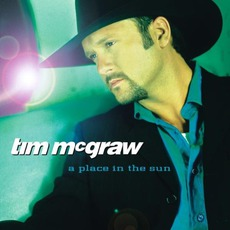 A Place In The Sun mp3 Album by Tim McGraw