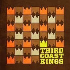 Third Coast Kings mp3 Album by Third Coast Kings