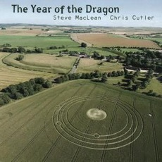 The Year Of The Dragon mp3 Album by Steve Maclean & Chris Cutler