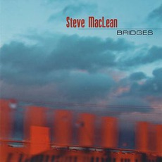 Bridges mp3 Album by Steve MacLean