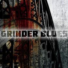 Grinder Blues mp3 Album by Grinder Blues