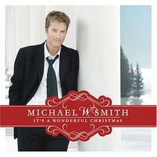 It's A Wonderful Christmas mp3 Album by Michael W. Smith