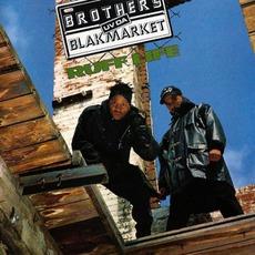 Ruff Life mp3 Album by Brothers Uv Da Blakmarket