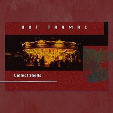 Collect Shells mp3 Album by Hot Tarmac