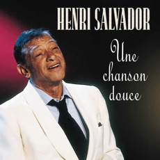 Une Chanson Douce mp3 Album by Henri Salvador