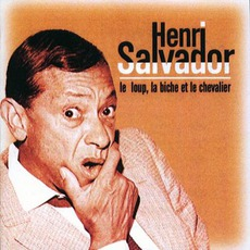 Le Loup, La Biche Et Le Chevalier mp3 Album by Henri Salvador