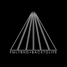 Back To Life mp3 Album by FMLYBND