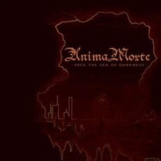 Face The Sea Of Darkness (Re-Issue) mp3 Album by Anima Morte