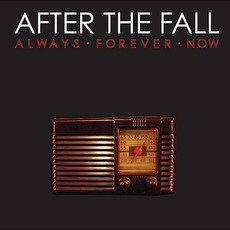 Always Forever Now mp3 Album by After The Fall