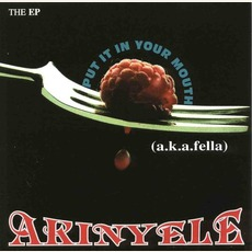 Put It In Your Mouth mp3 Album by Akinyele