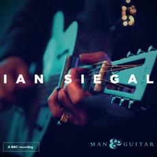 Man & Guitar mp3 Live by Ian Siegal