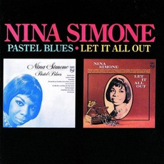 Pastel Blues / Let It All Out mp3 Artist Compilation by Nina Simone