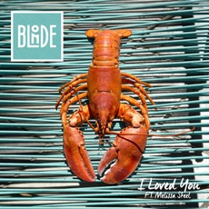 I Loved You mp3 Single by Blonde
