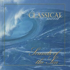 In Classical Mood: Sounds of The Sea by Various Artists