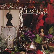 In Classical Mood: Echoes of The Past by Various Artists