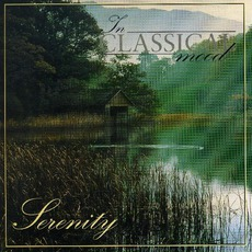 In Classical Mood: Serenity mp3 Compilation by Various Artists