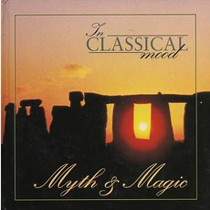 In Classical Mood: Myth & Magic by Various Artists
