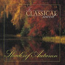In Classical Mood: Shades of Autumn by Various Artists