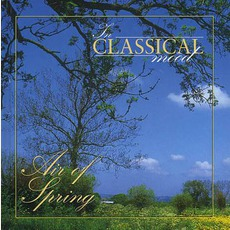 In Classical Mood: Air of Spring mp3 Compilation by Various Artists