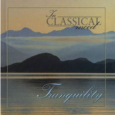 In Classical Mood: Tranquility mp3 Compilation by Various Artists