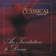 In Classical Mood: An Invitation to Dance by Various Artists