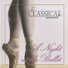 In Classical Mood: A Night at The Ballet by Various Artists
