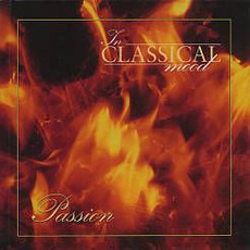 In Classical Mood: Passion mp3 Compilation by Various Artists