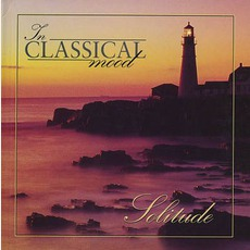 In Classical Mood: Solitude by Various Artists