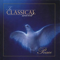 In Classical Mood: Peace by Various Artists