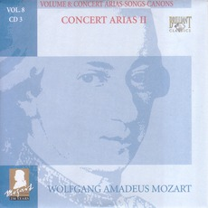Complete Works, Volume 8: Concert Arias, Songs, Canons - CD3 mp3 Artist Compilation by Wolfgang Amadeus Mozart