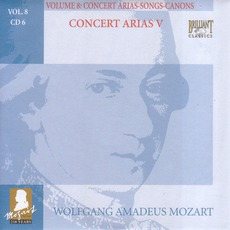 Complete Works, Volume 8: Concert Arias, Songs, Canons - CD6 mp3 Artist Compilation by Wolfgang Amadeus Mozart