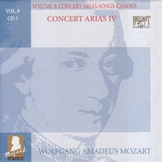 Complete Works, Volume 8: Concert Arias, Songs, Canons - CD5 mp3 Artist Compilation by Wolfgang Amadeus Mozart