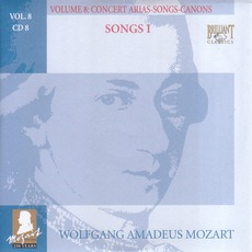 Complete Works, Volume 8: Concert Arias, Songs, Canons - CD8 by Wolfgang Amadeus Mozart
