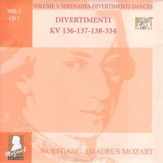 Complete Works, Volume 3: Serenades, Divertimenti, Dances - CD1 by Wolfgang Amadeus Mozart