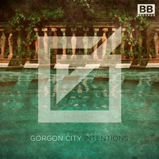 Intentions mp3 Single by Gorgon City