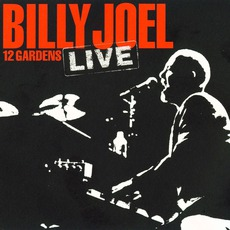 12 Gardens Live mp3 Live by Billy Joel