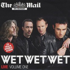 Live, Volume 1: [Mail On Sunday] mp3 Live by Wet Wet Wet