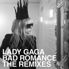 Bad Romance: The Remixes (DE Edition) mp3 Remix by Lady Gaga