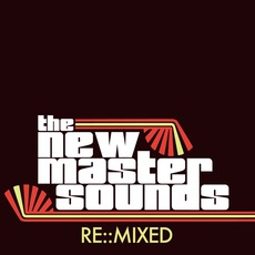 Re::Mixed mp3 Remix by The New Mastersounds