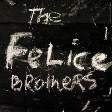 The Felice Brothers mp3 Album by The Felice Brothers