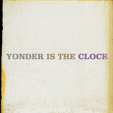 Yonder Is The Clock mp3 Album by The Felice Brothers